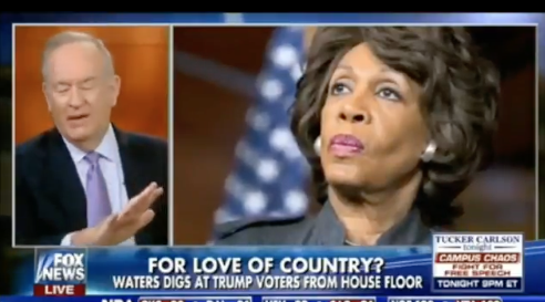Bill O'Reilly Comments About Congresswoman Maxine Waters Displays White Privilege Arrogance by City Buzz Local in Atlanta GA